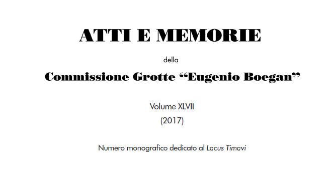 monografia sul Lacus Timavi; Atti e Memorie della Commissione Grotte Eugenio Boegan