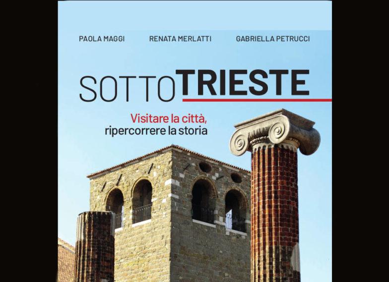 SottoTrieste; Trieste; Guida turistica su Trieste; Roma